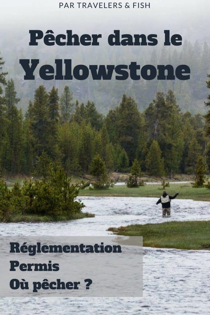 pêcher dans le yellowstone