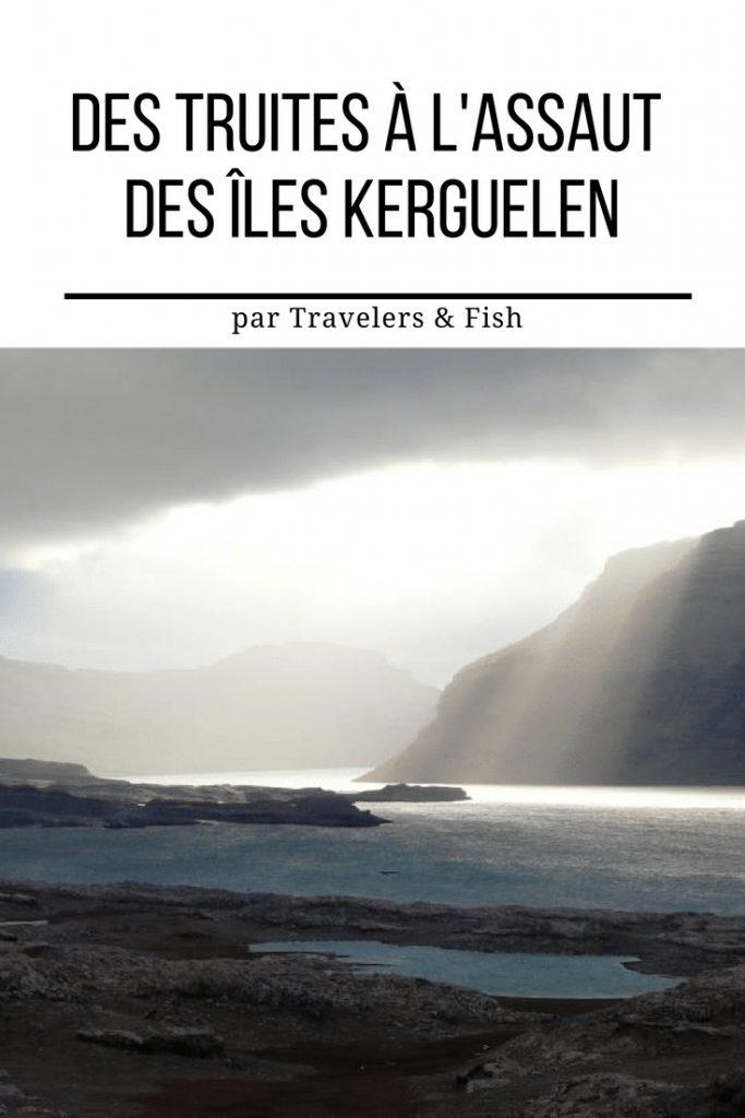 les truites des îles kerguelen